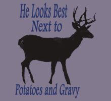 HE LOOKS BEST NEXT TO POTATOES AND GRAVY by Charlene Aycock IPA