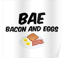Bae - Bacon and Eggs Poster