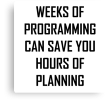 Plan your programming. Canvas Print