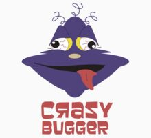 Crazy Bugger by Selina Tour