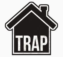 Trap House by 10813Apparel