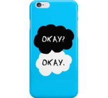 THE FAULT IN OUR STARS? OKAY? OKAY. iPhone Case/Skin