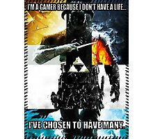 Reason for being a gamer Photographic Print
