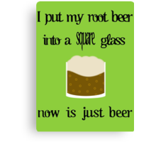 (Root(Beer))^2 Canvas Print
