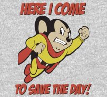 Mighty Mouse Here I Come To Save The Day T Shirt Kids Clothes