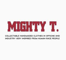 The Mighty Vintage by MIGHTY  -T-