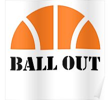 Ball Out Poster