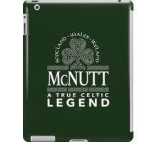 McNutt, A True Celtic Legend iPad Case/Skin