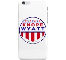 knope wyatt presidential campaign 2040  iPhone Case/Skin