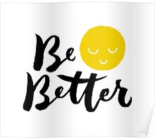 Brush lettering design - Be Better Poster