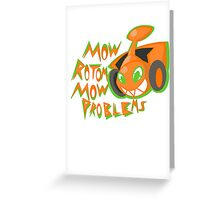 Mow Rotom Mow Problems Greeting Card