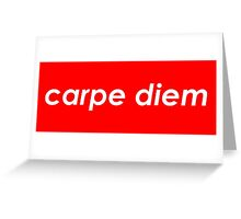 Carpe diem Greeting Card
