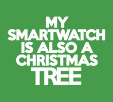 My smart watch is also a Christmas tree Kids Clothes