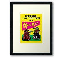 The Punk Daleks  Framed Print