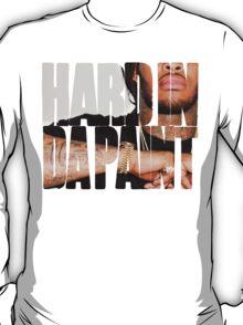 Hard in da paint T-Shirt
