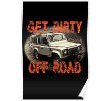 Get Dirty Off Road Poster