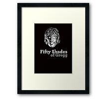 Fifty shades of Gregg ( Old Gregg from The Mighty Boosh ) Framed Print