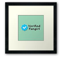"""Verified Fangirl"" Framed Print"