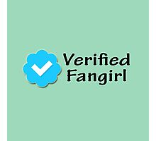 """Verified Fangirl"" Photographic Print"