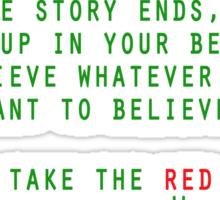 Matrix - Blue or Red Pill? Sticker