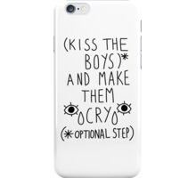 Kiss and Let Cry iPhone Case/Skin