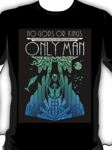 No Gods or Kings only the Man T-Shirt