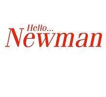 Hello Newman. Seinfeld by joebugdud