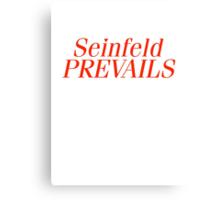 Seinfeld Prevails Canvas Print