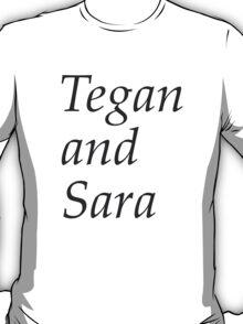 Tegan and Sara T-Shirt