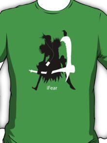iFear T-Shirt