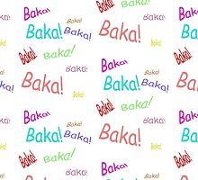 Baka! Multiple by GuyDude1337