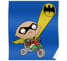 Stewie Griffin as Robin Poster