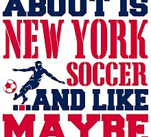 ALL I CARE ABOUT IS NEWYORK SOCCER by fancytees