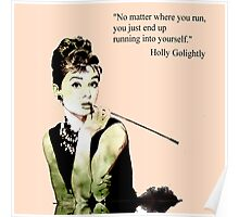 Audrey Hepburn aka Holly Golightly - quote Poster