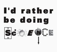 I'd rather be doing science by Jayson Gaskell