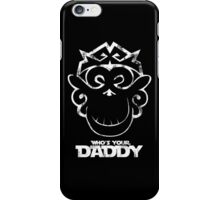 Funny Chaos Monkey Who's Your Daddy new iPhone Case/Skin
