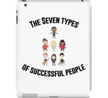 The Seven Types of Successful People iPad Case/Skin