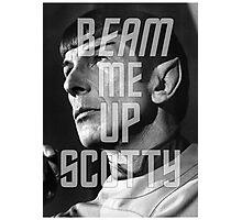 "Beam Me Up Scotty ""Leonard Nimoy"" Tribute Design  Photographic Print"