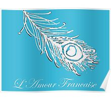 Love French Peacock Feather Leggings by Susi Franco Poster