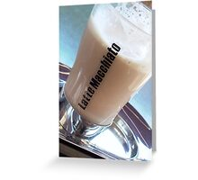 Another Latte Macchiato Greeting Card