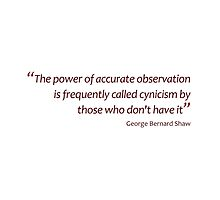 Accurate observation or cynicism... (Amazing Sayings) by gshapley