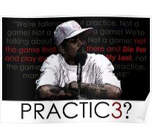 PRACTIC3? Poster