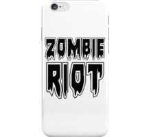ZOMBIE RIOT by Zombie Ghetto iPhone Case/Skin