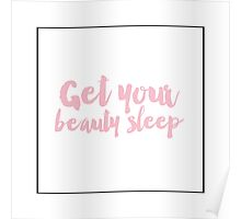 Get your beauty Sleep  Poster