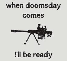 When doomsday comes...Sniper Rifle by ColaBoy