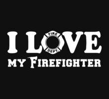 I Love my Firefighter Kids Clothes