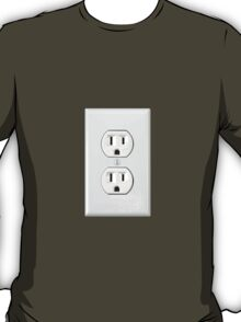 There's never an outlet where you need one. T-Shirt