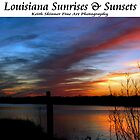 Louisiana Sunsets & Sunrises by KSkinner