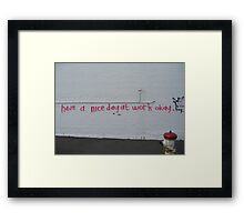 Have a nice day at work ok Framed Print