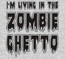 I'M LIVING IN THE ZOMBIE GHETTO by Zombie Ghetto Kids Clothes